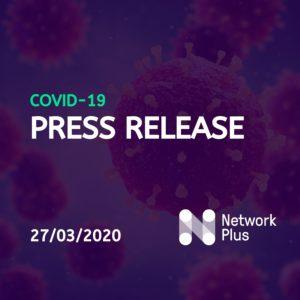 Network Plus Covid-19 Press Release