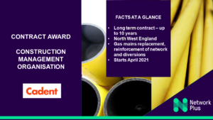 Long-term contract award with Cadent to manage mains replacement investment programme