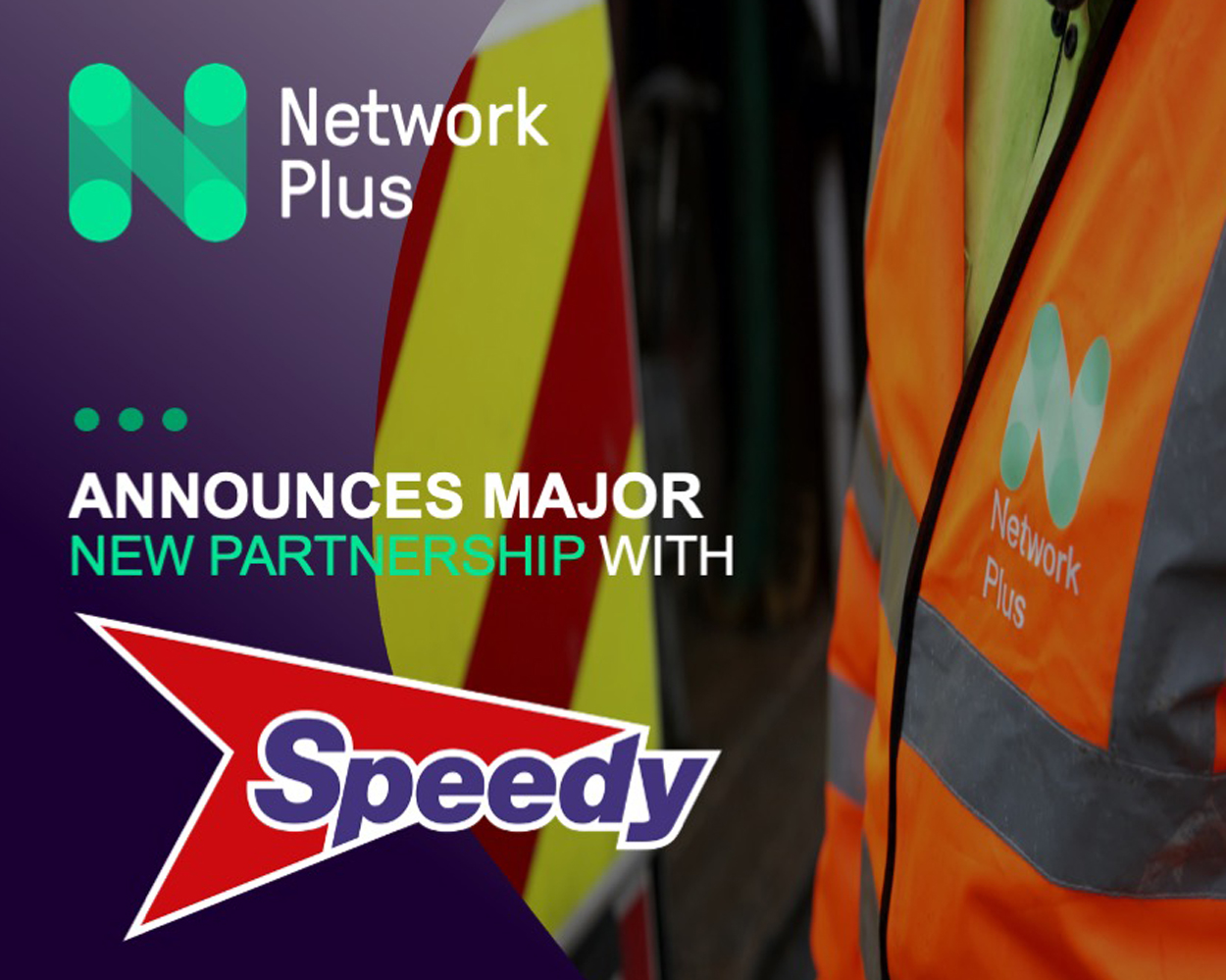 Network Plus and Go Traffic Management announce major partnership with Speedy
