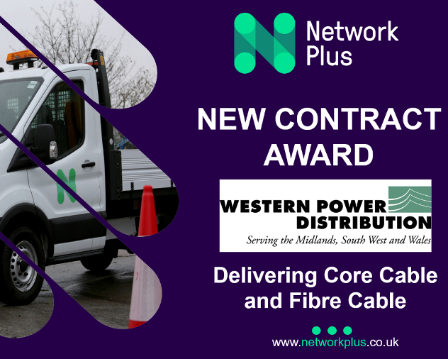 Network Plus awarded major cable project contract with Western Power Distribution