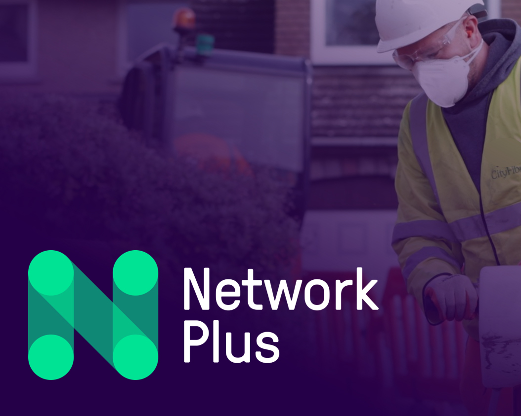 Network Plus works with CityFibre