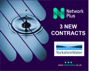 Yorkshire Water appoints Network Plus for major water networks, developer services and metering contracts