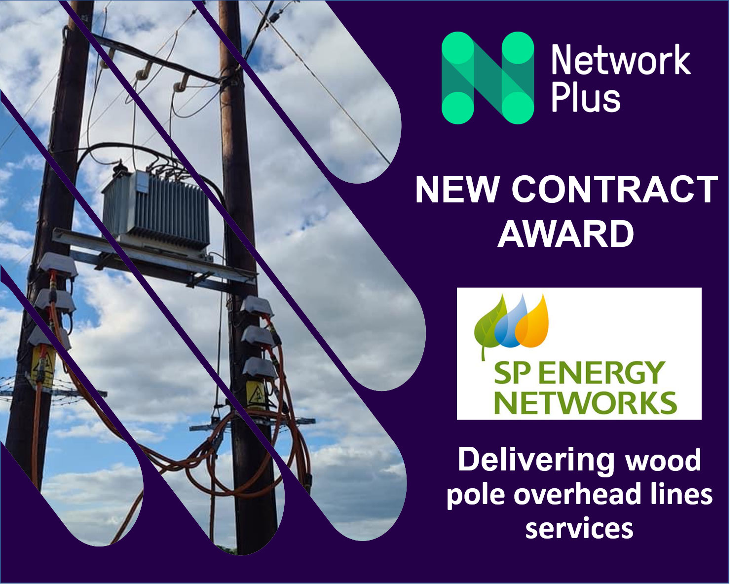 Scottish Power Energy Networks appoints Network Plus for Wood pole overhead lines contract in the Manweb licence area